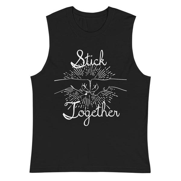 "Stick Together ""Muscle Tank"""