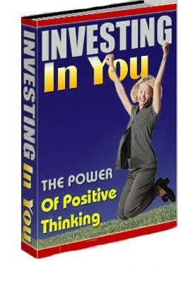 Investing In You : The Power Of Positive Thinking eBook