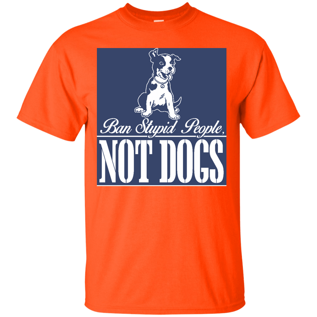 "Ban ""Stupid"" People Not Dogs T-Shirt"