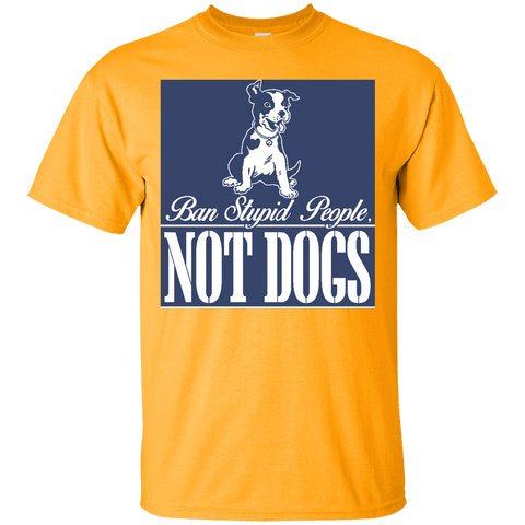 "Image of Ban ""Stupid"" People Not Dogs T-Shirt"