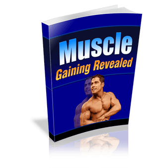 Muscle Gaining Revealed eBook