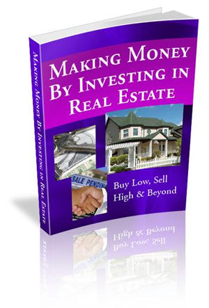 Making Money by Investing in Real Estate eBook