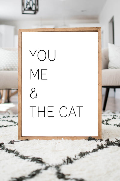 You Me & The Cat