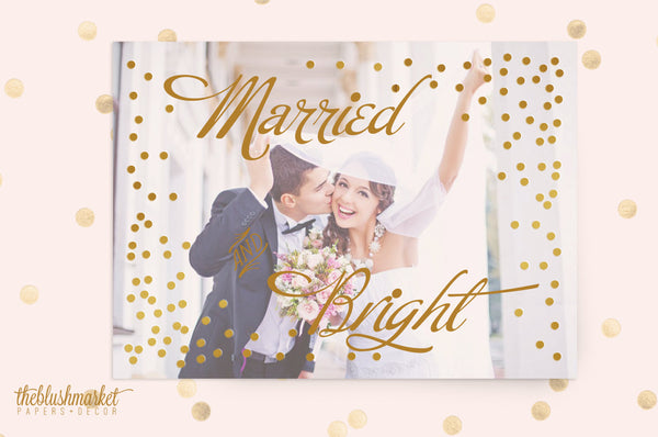 Holiday Card, Married and Bright - Gold Foil Polka Dots