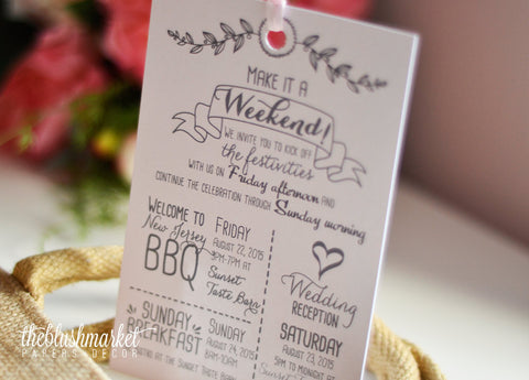 Welcome Schedule Card, Make it a Weekend, Welcome bag