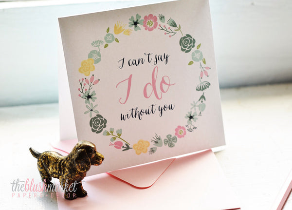I Can't Say I do Without You - Mint, Blush and Navy Card.