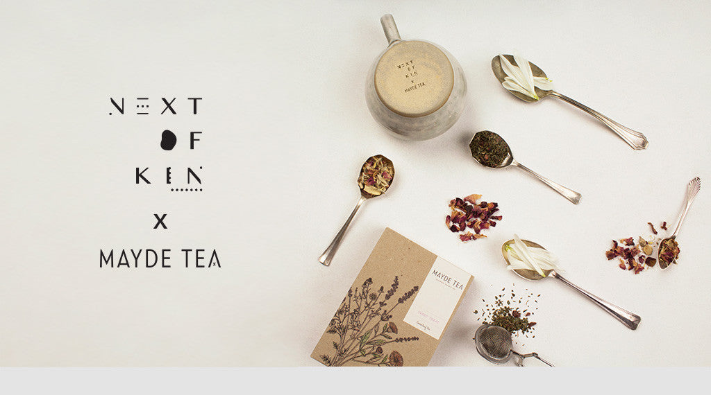 Mayde Tea x Next of Kin