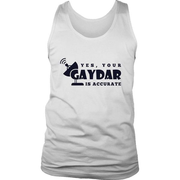 Gaydar is Accurate Shirt