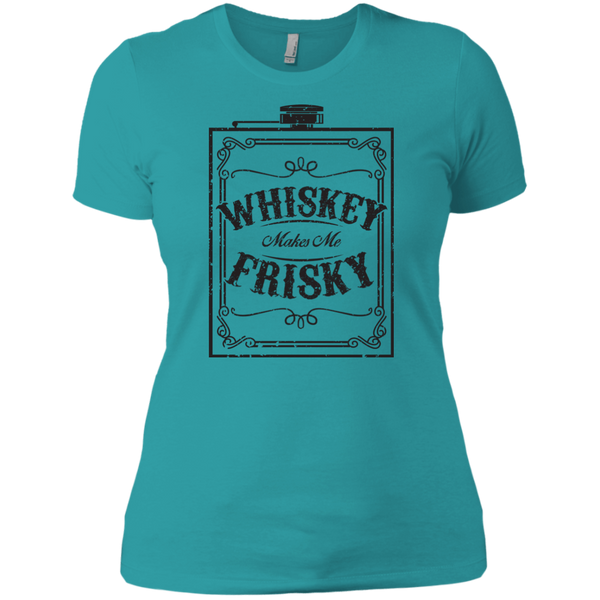 Whiskey Makes Me Frisky Black Text Ladies' T-Shirt