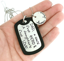 Load image into Gallery viewer, DAD, A Son's First Hero And A Daughters First Love Dog Tag Necklace