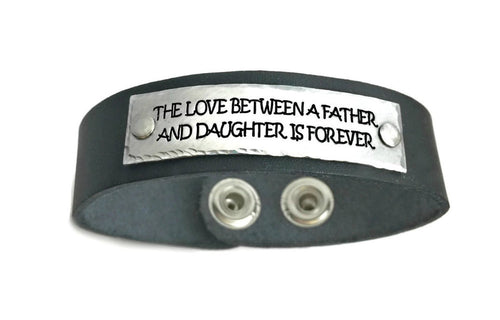 The Love Between a Father And Daughter is Forever Leather Bracelet