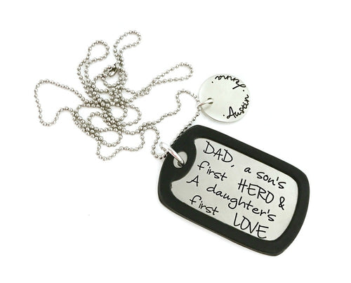 DAD, A Son's First Hero And A Daughters First Love Dog Tag Necklace