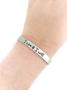 I Can and I Will Motivational Cuff