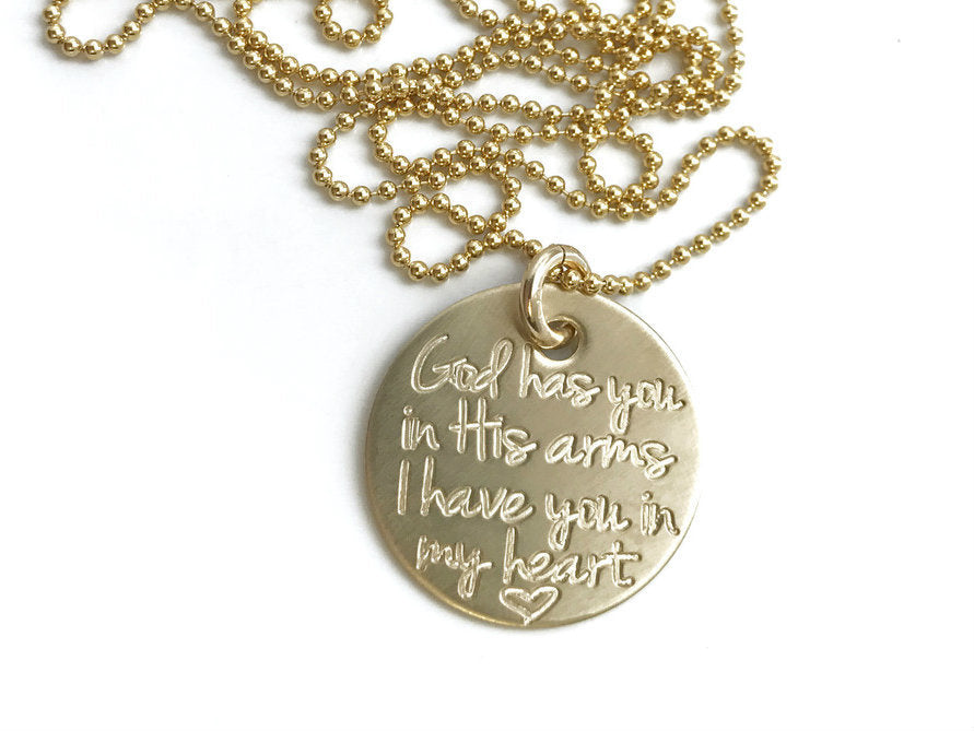 God Has You In His Arms I Have You In My Heart - 14k Solid Gold Necklace
