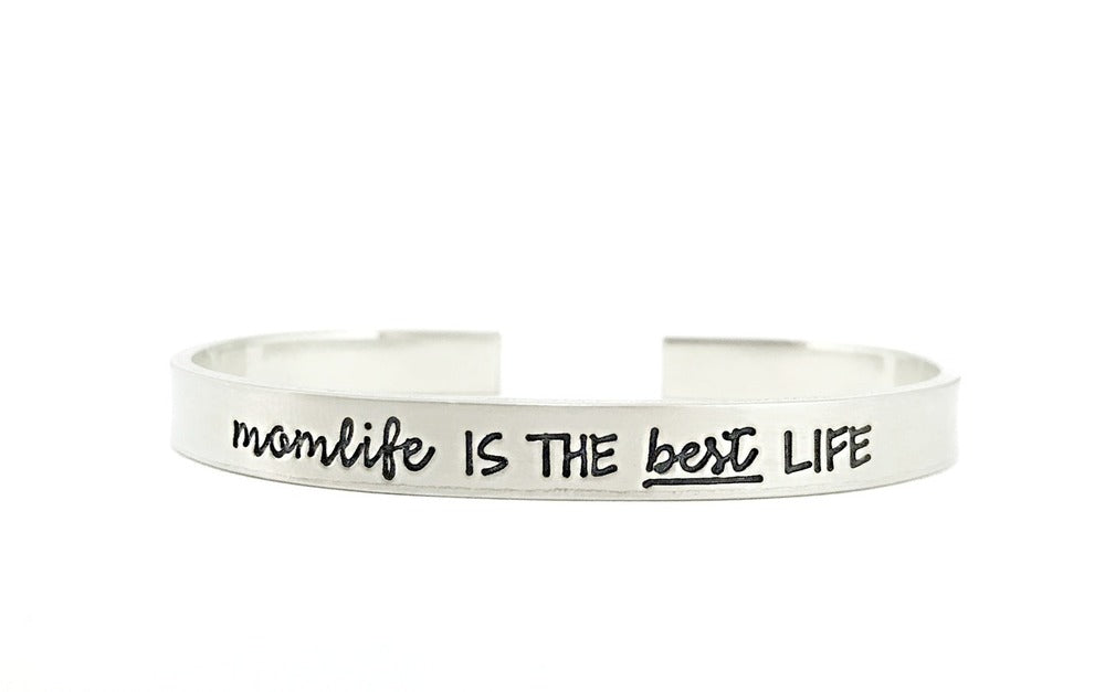 Momlife Is The Best Life - Handmade Cuff