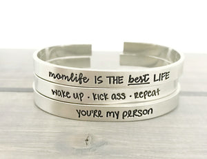 You're My Person - Handmade Cuff