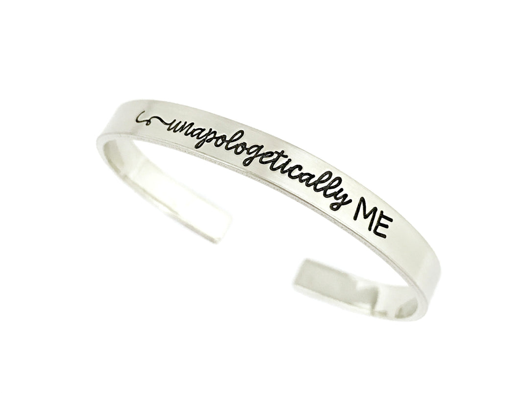 Unapologetically ME Cuff