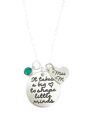 It Takes A Big Heart To Shape Little Minds Personalized Necklace