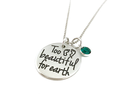 Too Beautiful For Earth - Miscarriage Necklace