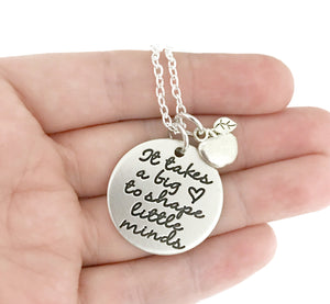 It Takes A Big Heart To Shape Little Minds Teacher Necklace