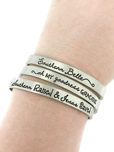 Southern Sayings Cuff - Choose Your Own!