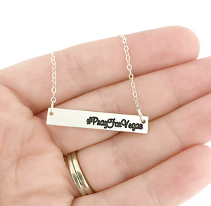 Pray For Vegas - #PrayForVegas - Vegas Strong Sterling Bar Necklace