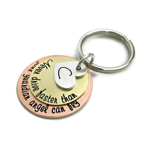 Never Drive Faster Than Your Guardian Angel Can Fly Mixed Metal Key Chain