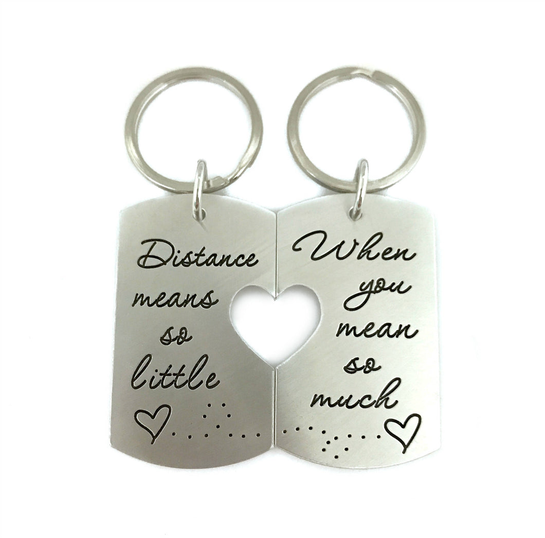Distance Means So Little When You Mean So Much - Key Chain Set