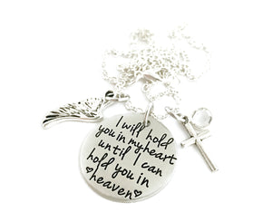 I Will Hold You In My Heart Until I Can Hold You In Heaven Necklace