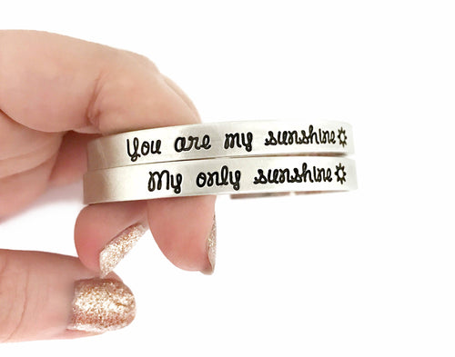 You Are My Sunshine My Only Sunshine Cuff SET of Two