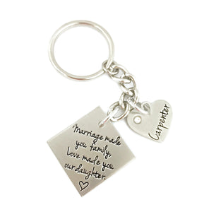 Marriage Made You Family Love Made You Our Daughter Key Chain