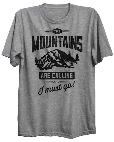 Mountains Are Calling Camping Outdoors Unisex Tshirt