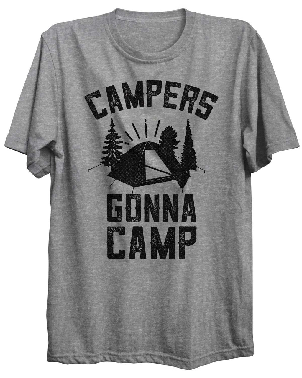 Campers Gonna Camp Camping Outdoors Unisex Tshirt