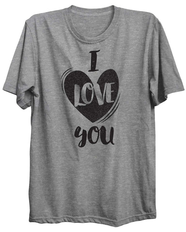 I Love You Valentine Unisex Tshirt