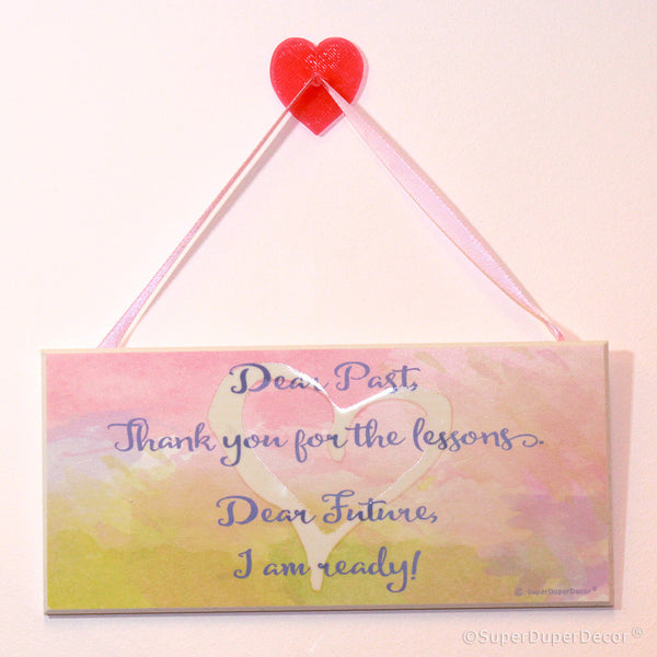 Dear Past - wall sign