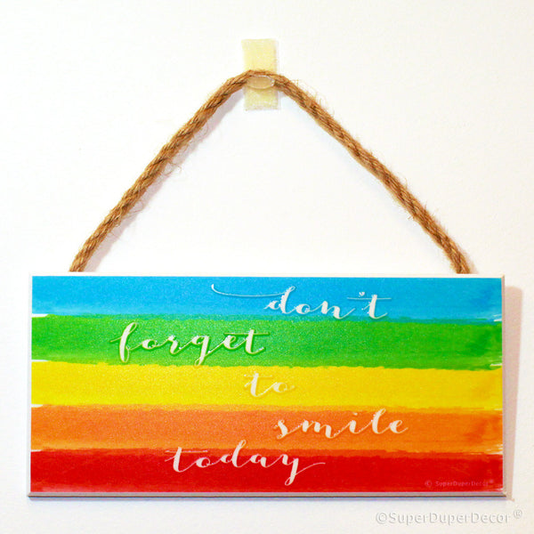 Don't Forget To Smile Today - wall sign