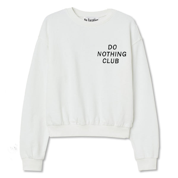 Ladies' Sweater Do Nothing Club - White
