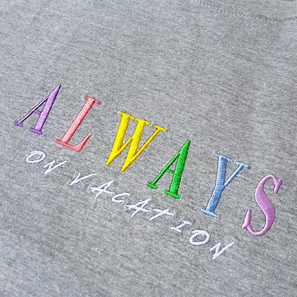 Always On Vacation T-Shirt Grey