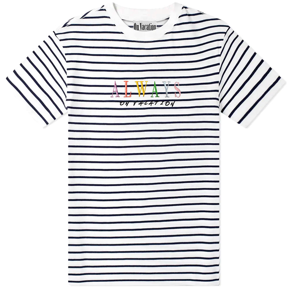 Always On Vacation T-Shirt Stripes