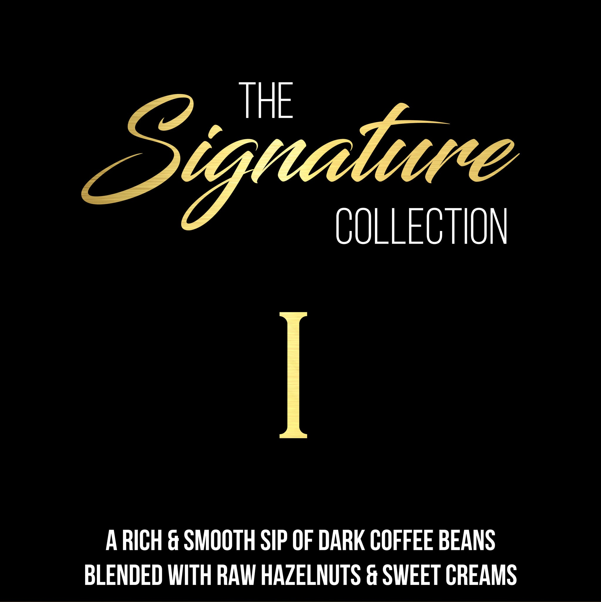 The Signature Collection - 1