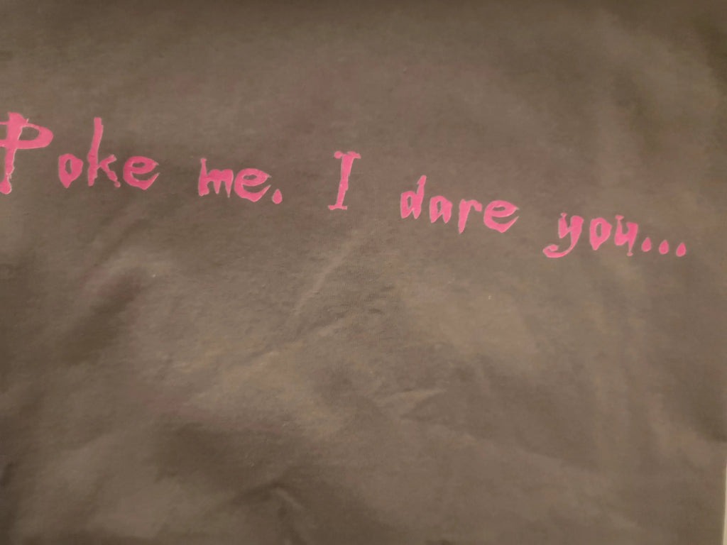 Poke me, I dare you - 2XL - Charcoal Standard T-Shirt with pink print