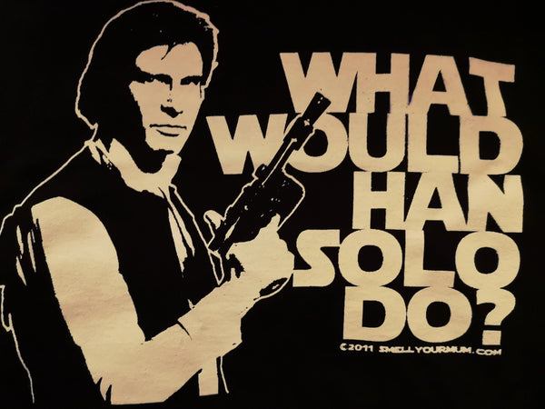 What would Hans Solo do? - 4XL - Standard T-Shirt