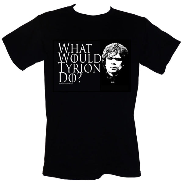 What Would Tyrion Do? (Game Of Thrones) | T-Shirt, Vest, Hoody