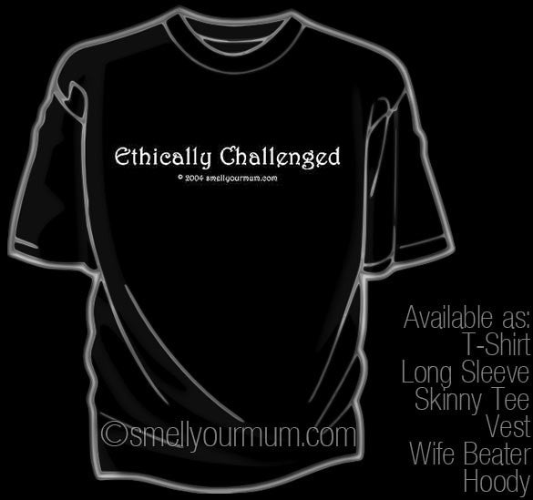 Ethically Challenged | T-Shirt, Vest, Hoody