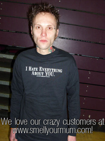 I Hate Everything About YOU | T-Shirt, Vest, Hoody