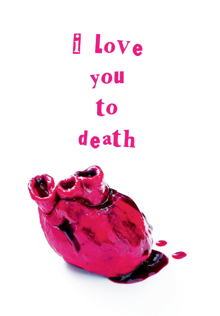 ... I Love You To Death | A5 Greeting Card (Anniversary, Valentine, Love)  ...