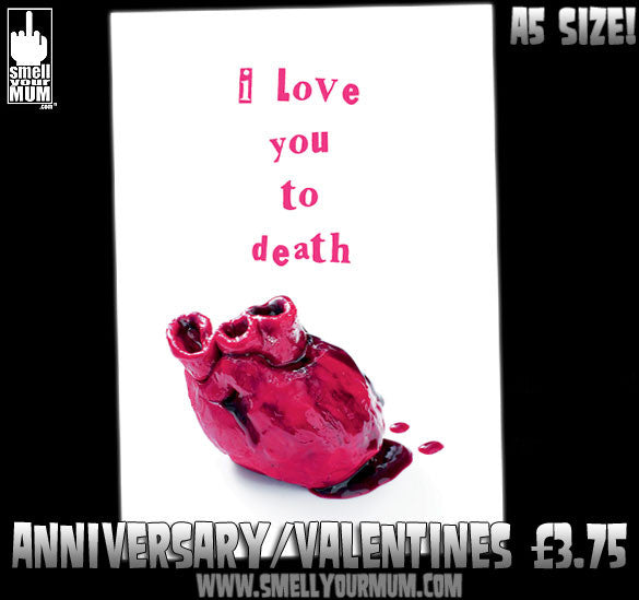 I Love You To Death | A5 Greeting Card (Anniversary, Valentine, Love)
