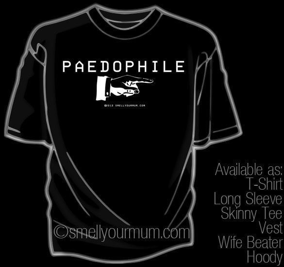PAEDOPHILE -> [finger pointing] | T-Shirt, Vest, Hoody
