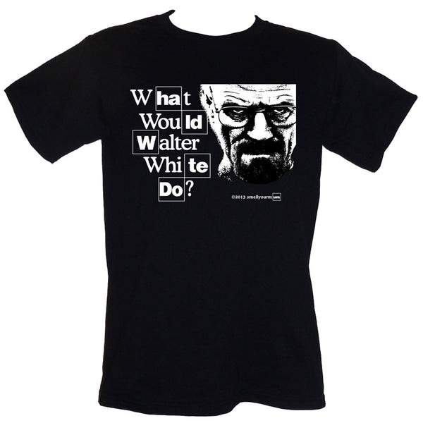 What Would Walter White Do? (Breaking Bad)  | T-Shirt, Vest, Hoody