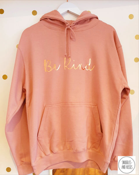Be Kind Adult hoody - Snuggles and Kisses